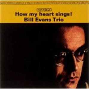 Cover Bill Evans Trio - How My Heart Sings!