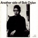 Bob Dylan -Another Side Of Bob Dylan