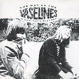 Vaselines -The Way of the Vaselines: A Complete History