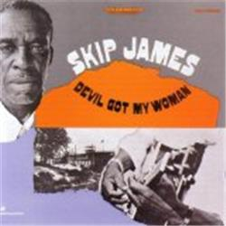 Cover Skip James - Devil Got My Woman