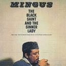 Charles Mingus -The Black Saint And The Sinner Lady