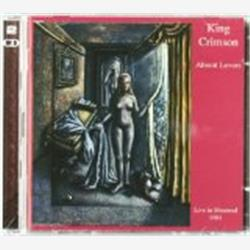 Cover King Crimson - Absent Lovers: Live in Montreal 1984