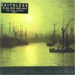 Cover Faithless - To All New Arrivals