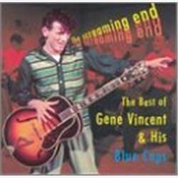 Cover Gene Vincent - The Screaming End: The Best of Gene Vincent & His Blue Caps