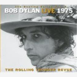 Cover Bob Dylan - The Bootleg Series, Volume 5: Live 1975: The Rolling Thunder Revue