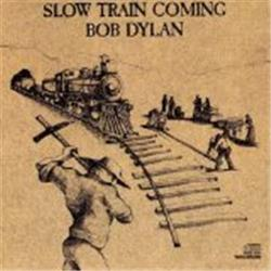 Cover Bob Dylan - Slow Train Coming