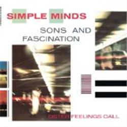 Cover Simple Minds - Sons and Fascination / Sister Feelings Call