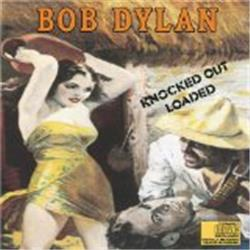 Cover Bob Dylan - Knocked Out Loaded