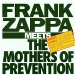 Cover Frank Zappa - Frank Zappa Meets the Mothers of Prevention