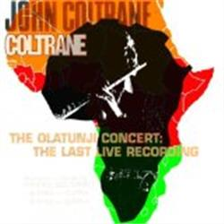 Cover John Coltrane - The Olatunji Concert: The Last Live Recording