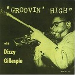 Cover Dizzy Gillespie - Groovin' High