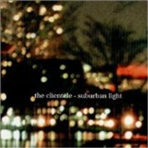 Cover The Clientele - Suburban Light