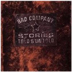 Cover Bad Company - Stories Told & Untold