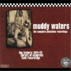 Cover Muddy Waters - The Complete Plantation Recordings