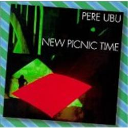 Cover Pere Ubu - New Picnic Time