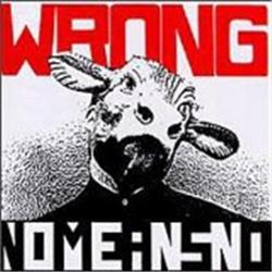 Cover NoMeansNo - Wrong