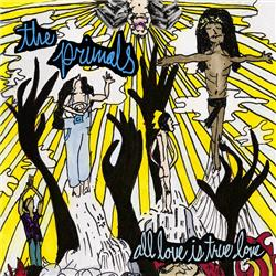 Cover The Primals - All Love is True Love