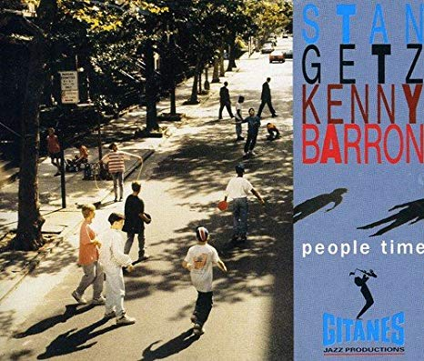 Stan Getz & Kenny Barron -People Time