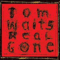 Cover Tom Waits - Real Gone