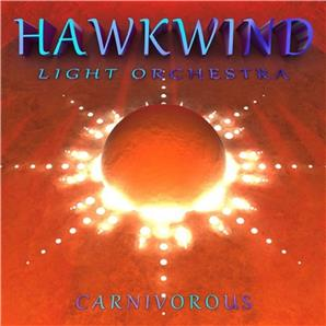 Cover Hawkwind Light Orchestra - Carnivorous