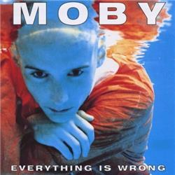 Cover Moby - Everything Is Wrong