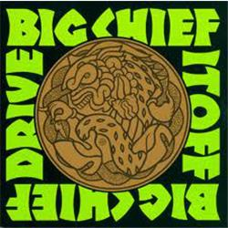 Cover Big Chief - Drive It Off