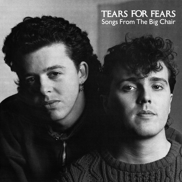 Tears for Fears -Songs from the Big Chair