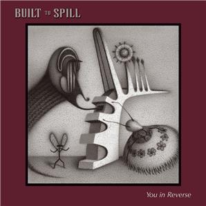 Cover Built to Spill - You in Reverse