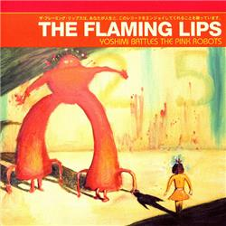 Cover The Flaming Lips - Yoshimi Battles the Pink Robots