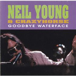 Cover Neil Young - Goodbye Waterface