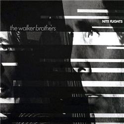Cover The Walker Brothers - Nite Flights