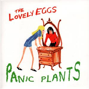 Cover The Lovely Eggs - Panic Plants