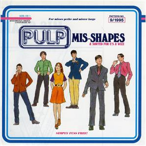 Cover Pulp - Mis-Shapes / Sorted for E's & Wizz