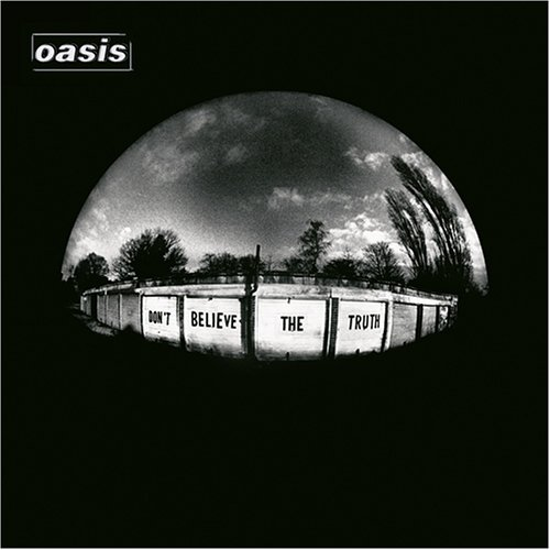 Copertina di Oasis Don't Believe The Truth