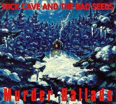 Copertina di Nick Cave And The Bad Seeds Murder Ballads