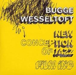 Copertina di Bugge Wesseltoft (New Conception of Jazz pt.5) Film Ing