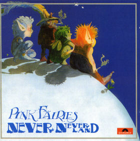 Copertina di The Pink Fairies Never Never Land
