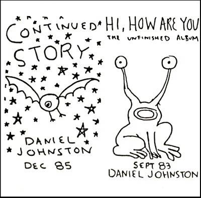 Copertina di Daniel Johnston Continued Story / Hi, How Are You