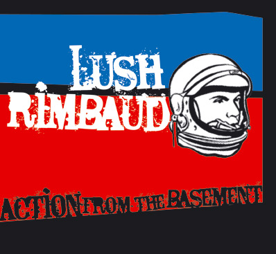 Copertina di Lush Rimbaud Action From The Basement
