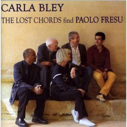 Copertina di Carla Bley The Lost Chords Find Paolo Fresu
