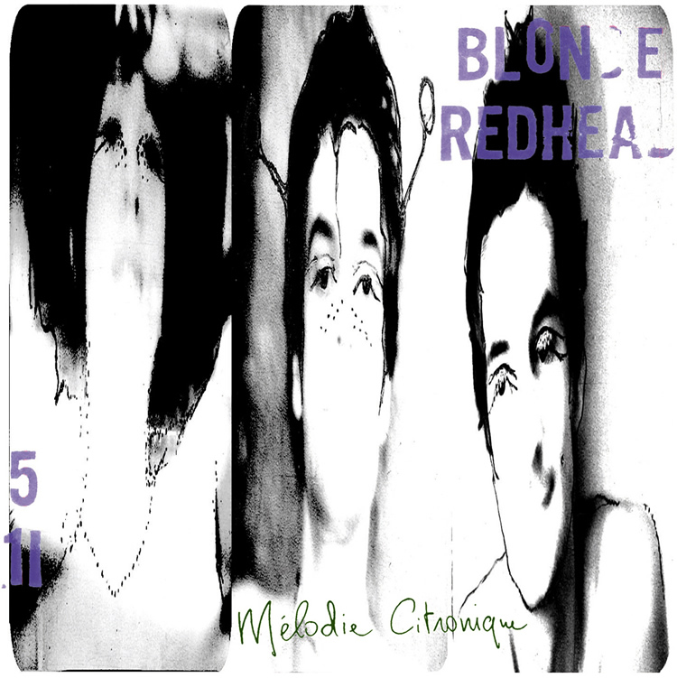 Copertina di Blonde Redhead Mélodie Citronique