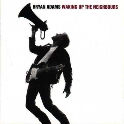 Copertina di Bryan Adams Waking Up the Neighbours