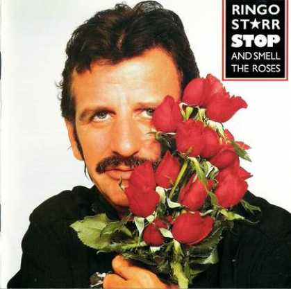 Copertina di Ringo Starr Stop and Smell the Roses