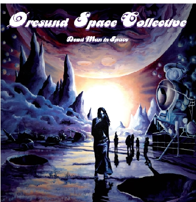Copertina di Oresund Space Collective Dead Man In Space
