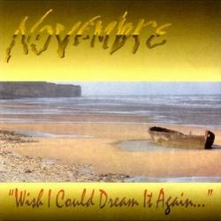 Copertina di Novembre Wish I Could Dream It Again