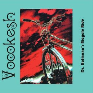 Copertina di Vocokesh Dr. Hofmann's Bicycle Ride