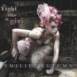 Copertina di Emilie Autumn Fight Like A Girl
