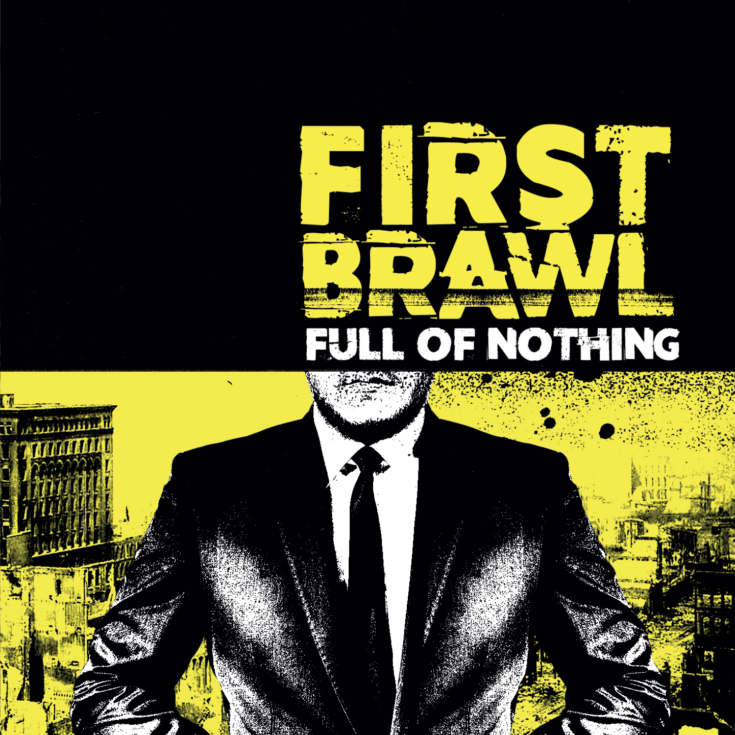 Copertina di First Brawl Full Of Nothing