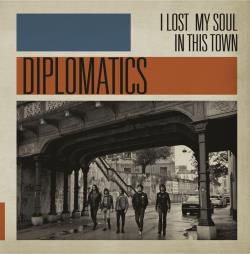 Copertina di Diplomatics I LOST MY SOUL IN THIS TOWN