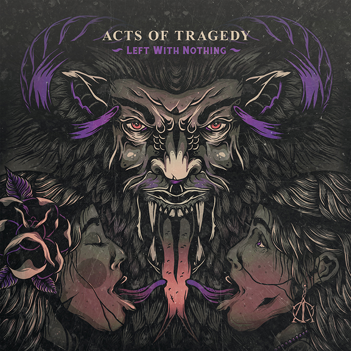 Copertina di Acts Of Tragedy Left With Nothing